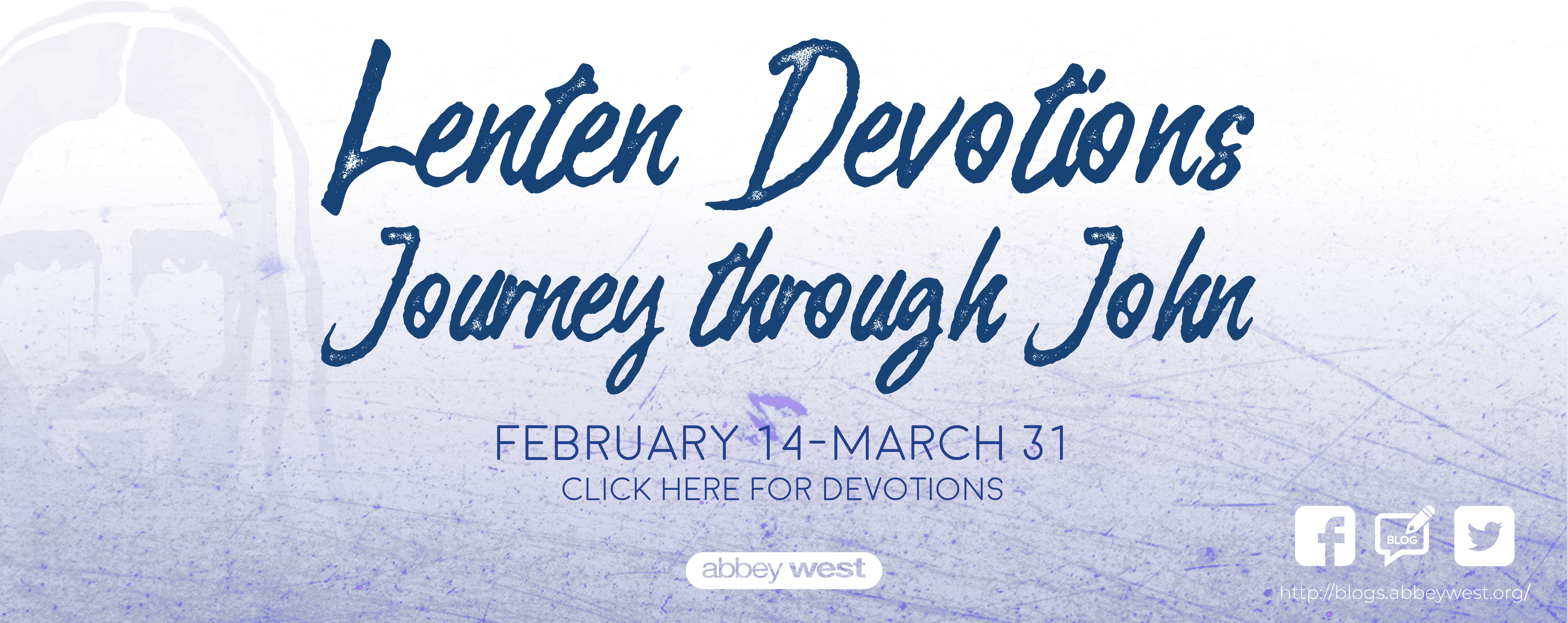 Lenten Devotions 2/14-3/31